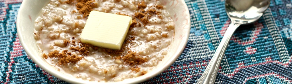 Hot cereal with cinnamon and butter